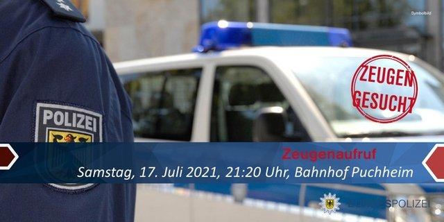 210730_1__Zeugenaufruf_Bahnhof_Puchheim.jpg