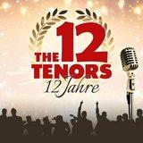 thumbnail - THE 12 TENORS - 12 Jahre Jubiläumstour