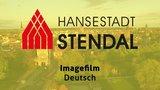 thumbnail - Hansestadt Stendal - Imagefilm 2017
