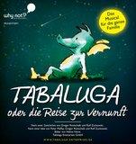 thumbnail - Tabaluga - oder die Reise zur Vernunft