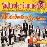 thumbnail - Kastelruther Spatzen: 5. Südtiroler Sommerfest