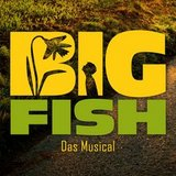 thumbnail - Big Fish – Das Musical